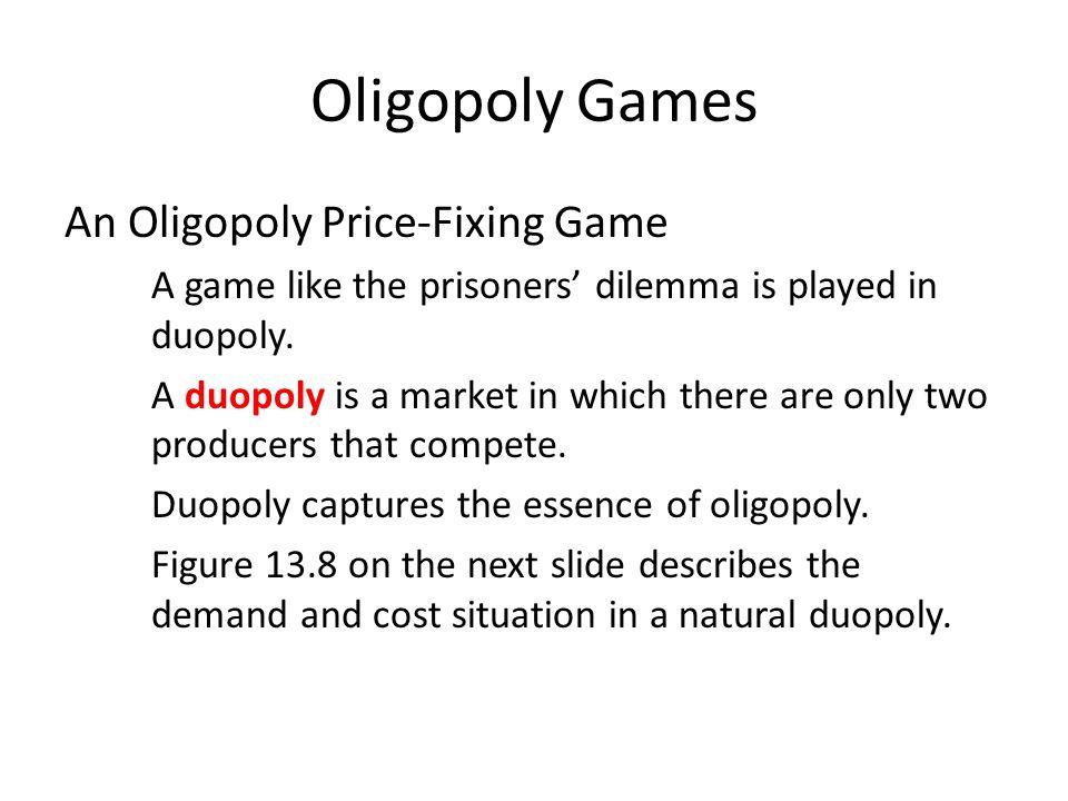 Oligopoly Games Part (a) shows each firm's cost curves. Part (b) shows the market demand curve.