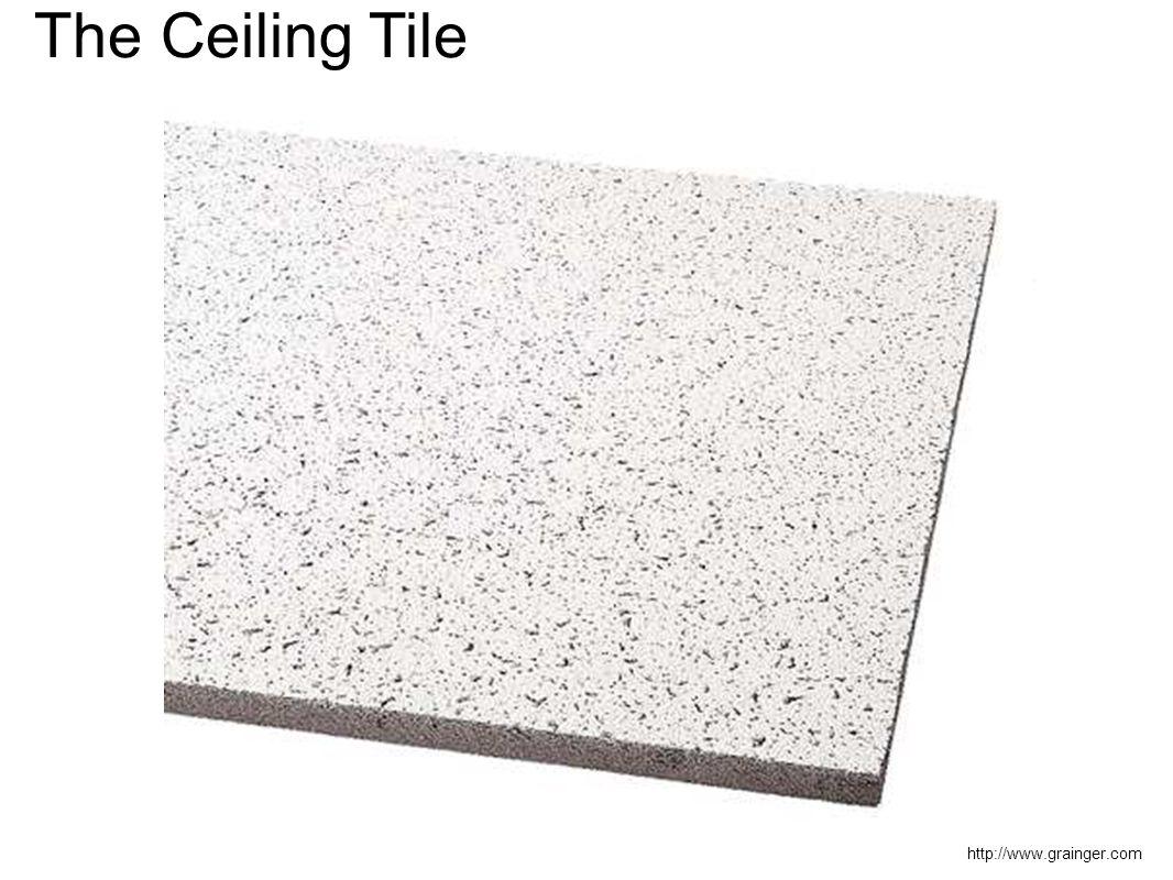 http://www.grainger.com The Ceiling Tile