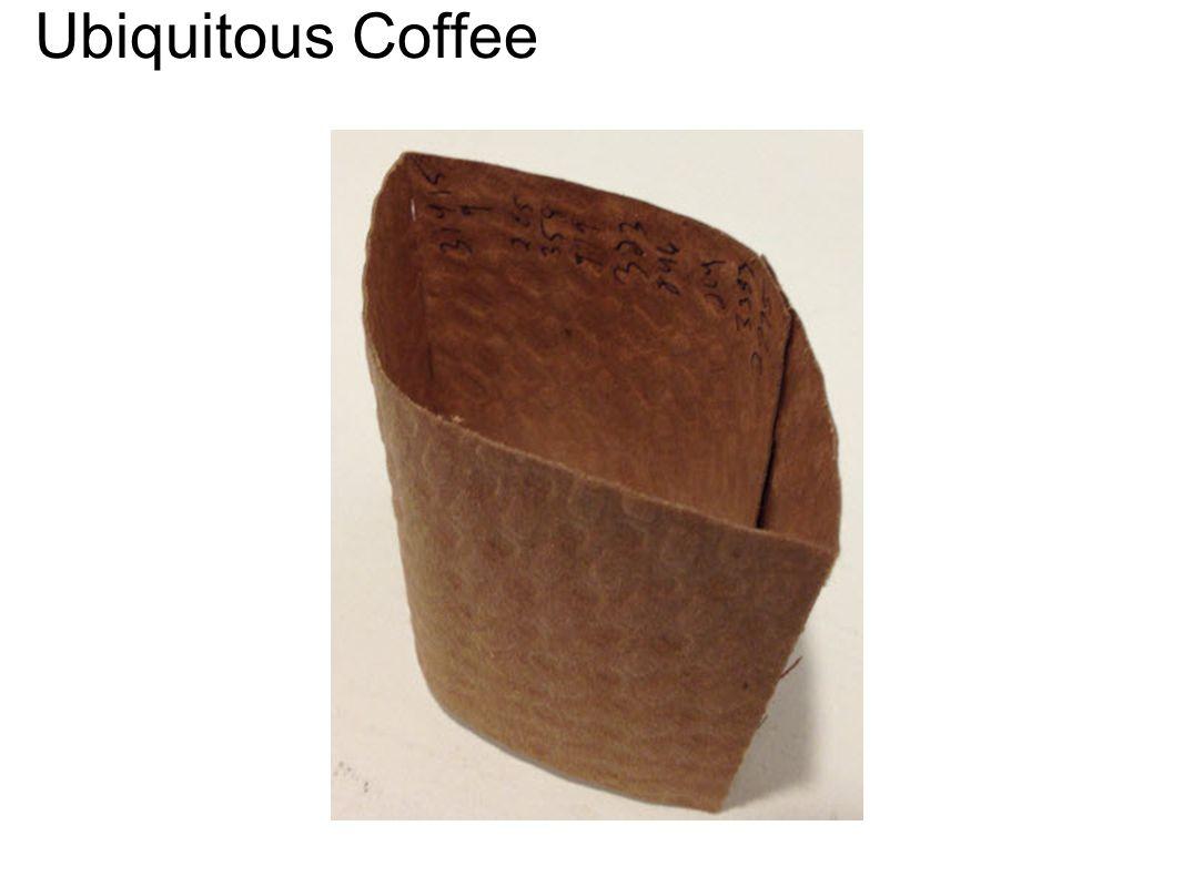 Ubiquitous Coffee