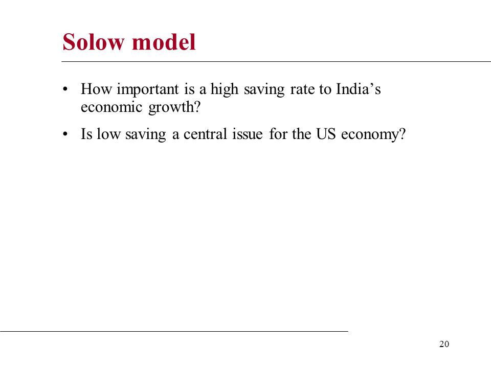 20 Solow model How important is a high saving rate to India's economic growth.