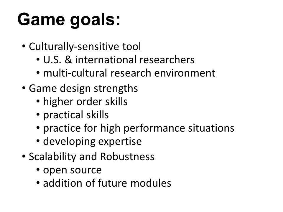 Game goals: Culturally-sensitive tool U.S.