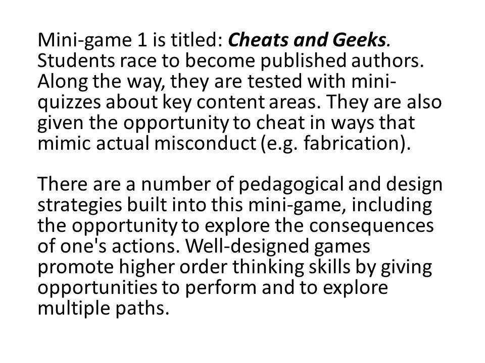 Mini-game 1 is titled: Cheats and Geeks. Students race to become published authors.