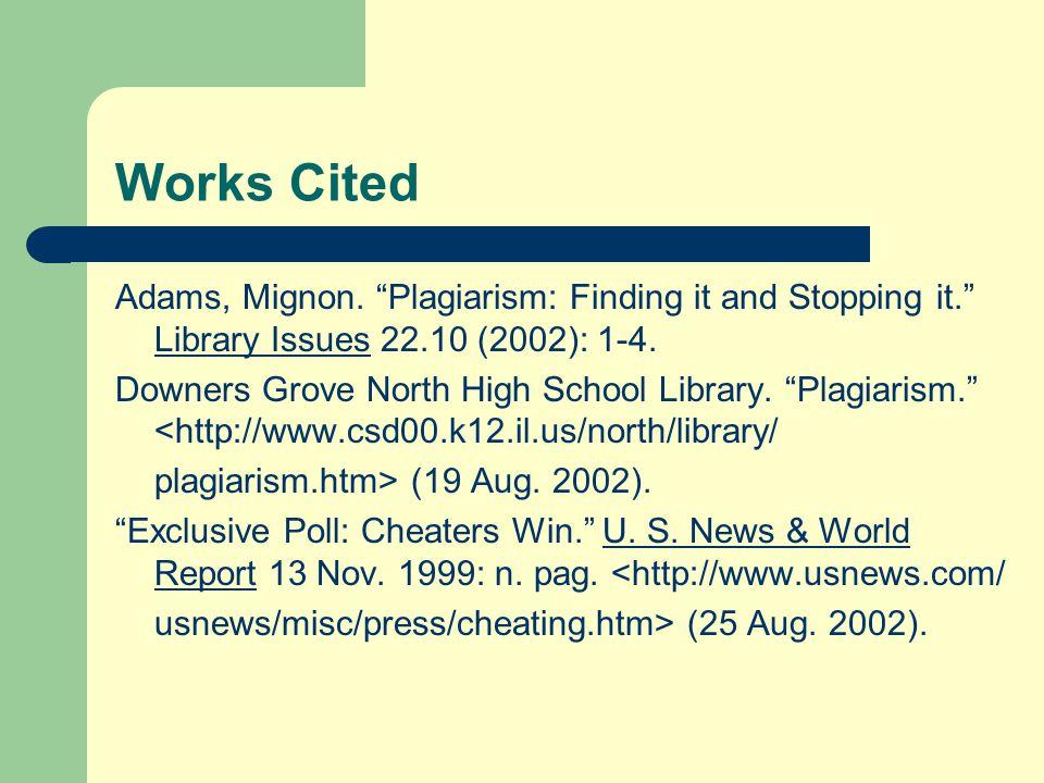 Works Cited Adams, Mignon.