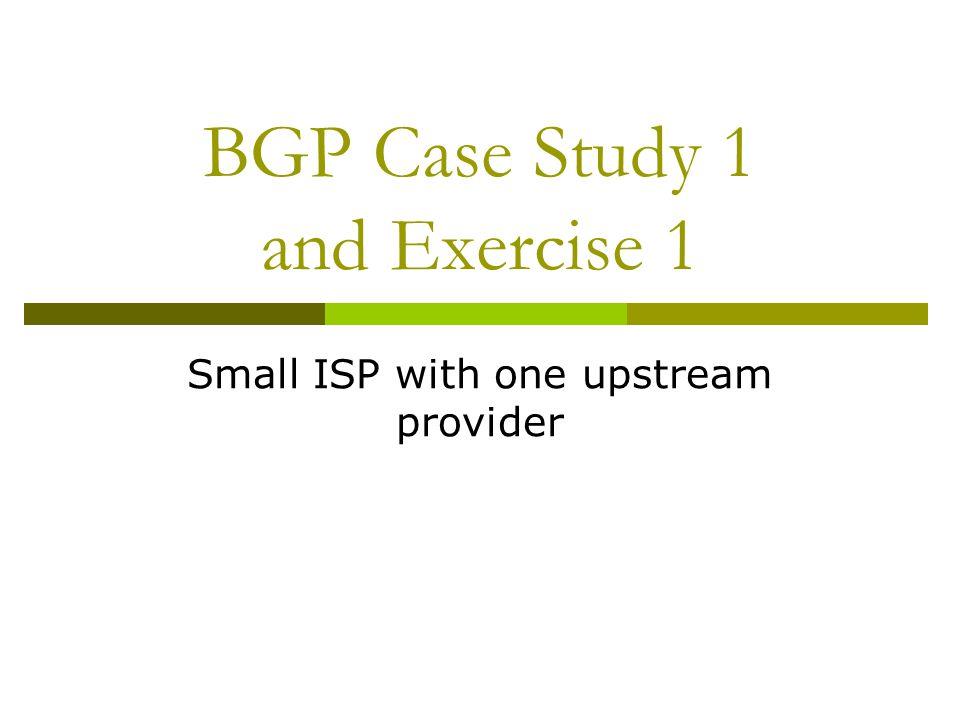 BGP Part 6 BGP Protocol Basics Terminology General Operation Interior/Exterior BGP
