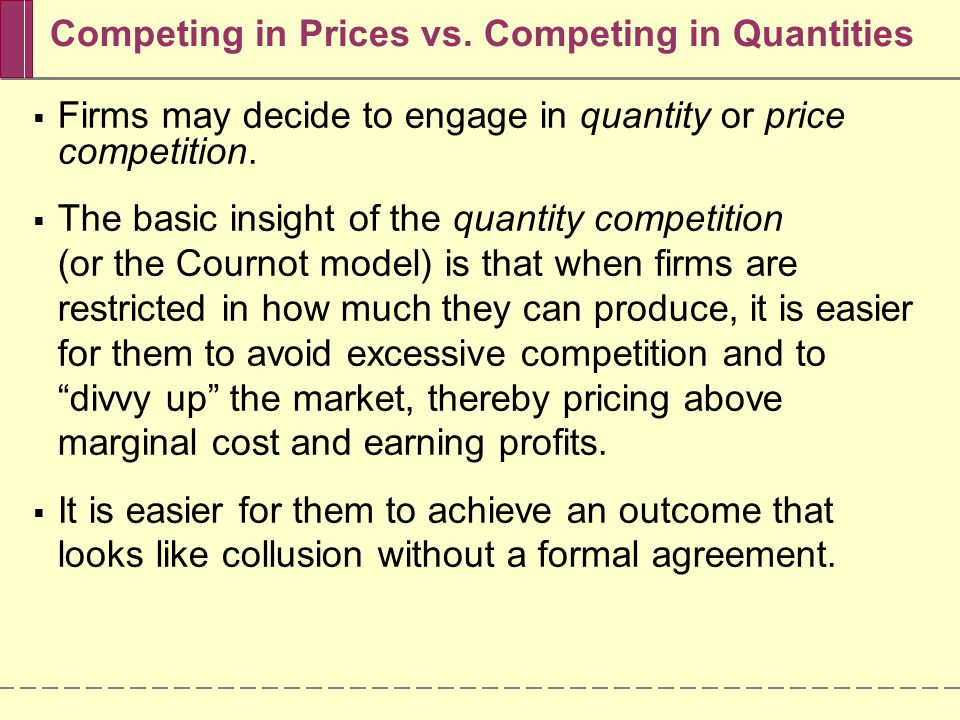 Competing in Prices vs.