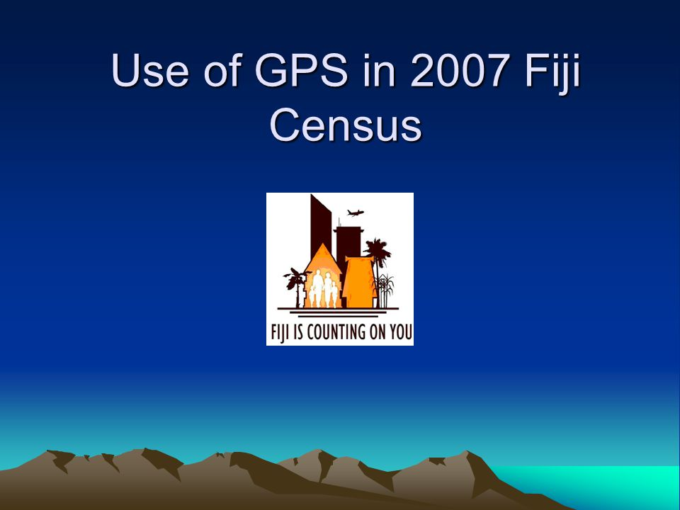 Why GPS for Census GPS Technology next step up after GIS Using GPS Technology to address a major development shortcoming over the years, i.e.