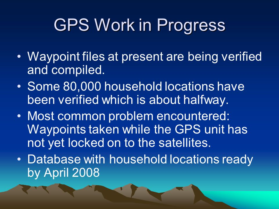 GPS Work in Progress Waypoint files at present are being verified and compiled.