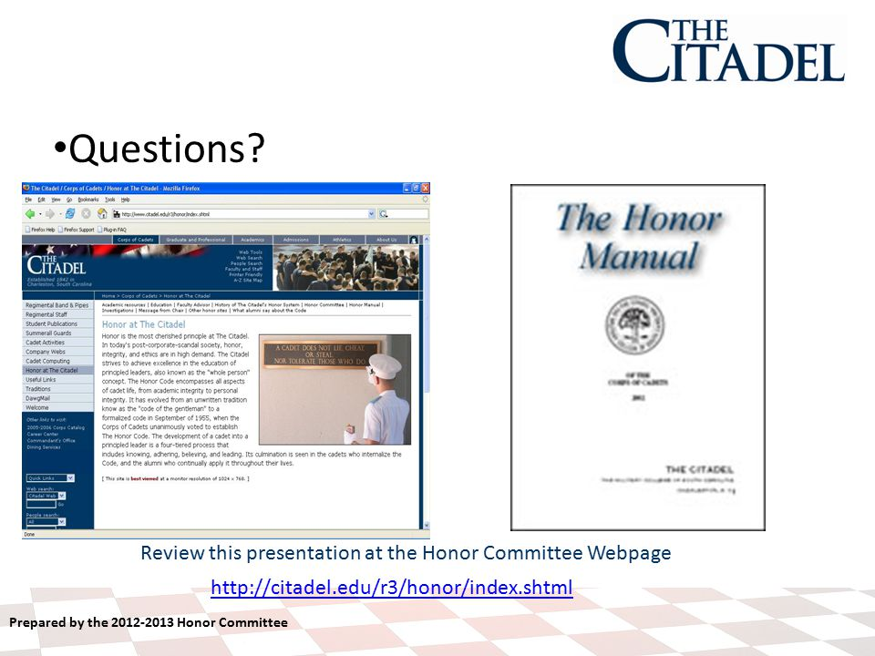Prepared by the 2012-2013 Honor Committee Questions.