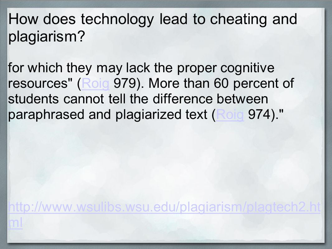 How does technology lead to cheating and plagiarism.