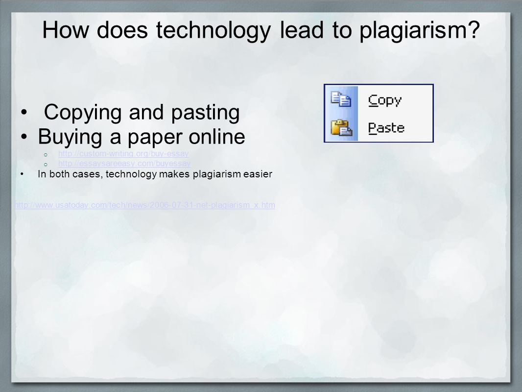 How does technology lead to plagiarism.