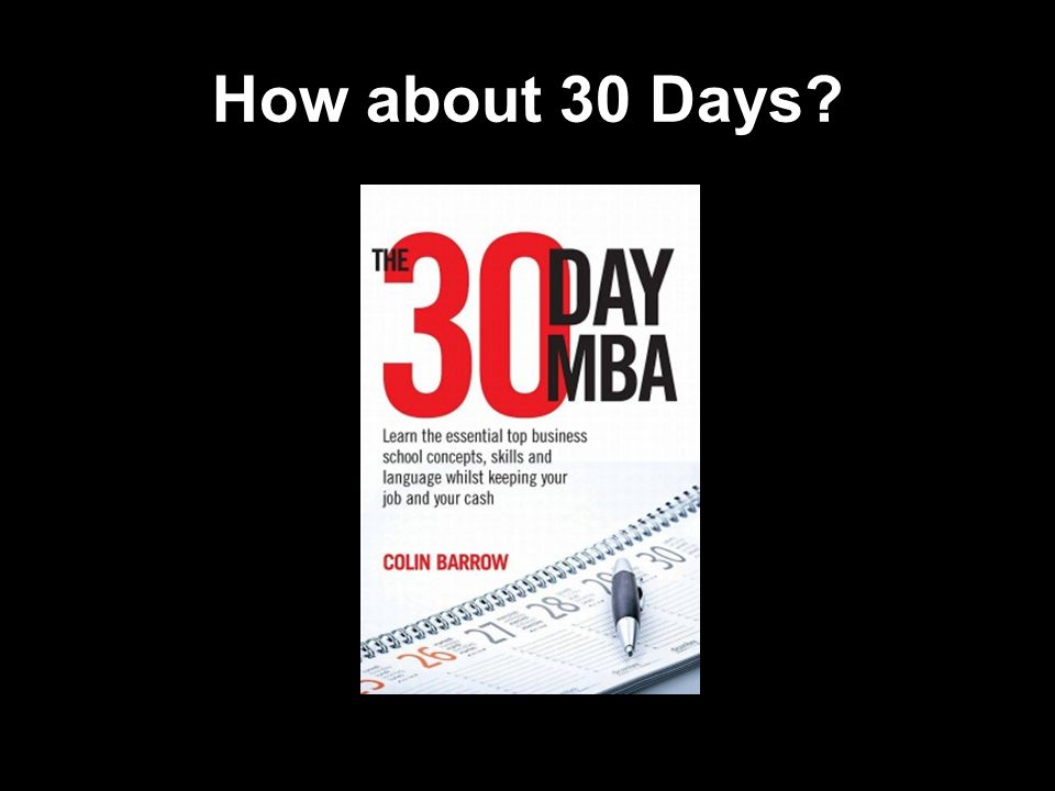 http://thesuccessmanual.bighow.com 23 How about 30 Days