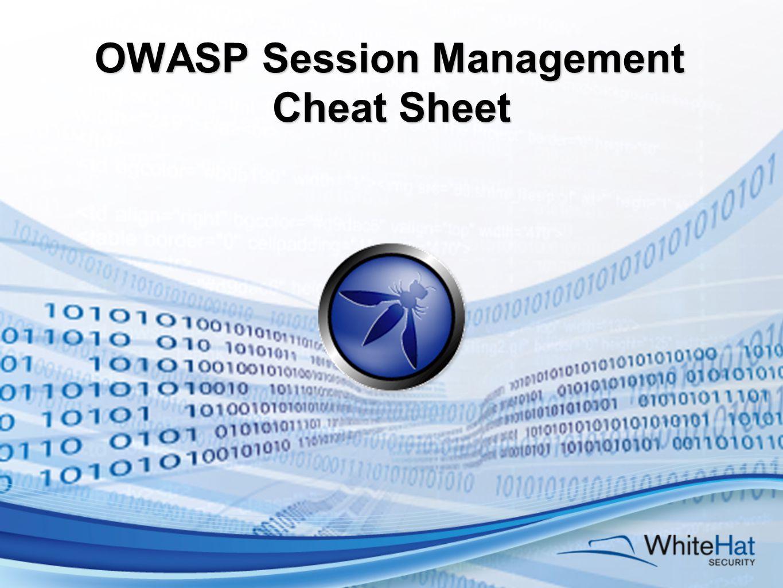 OWASP Session Management Cheat Sheet
