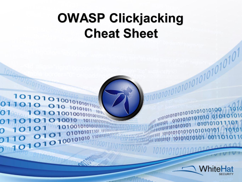 OWASP Clickjacking Cheat Sheet