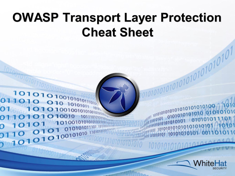 OWASP Transport Layer Protection Cheat Sheet