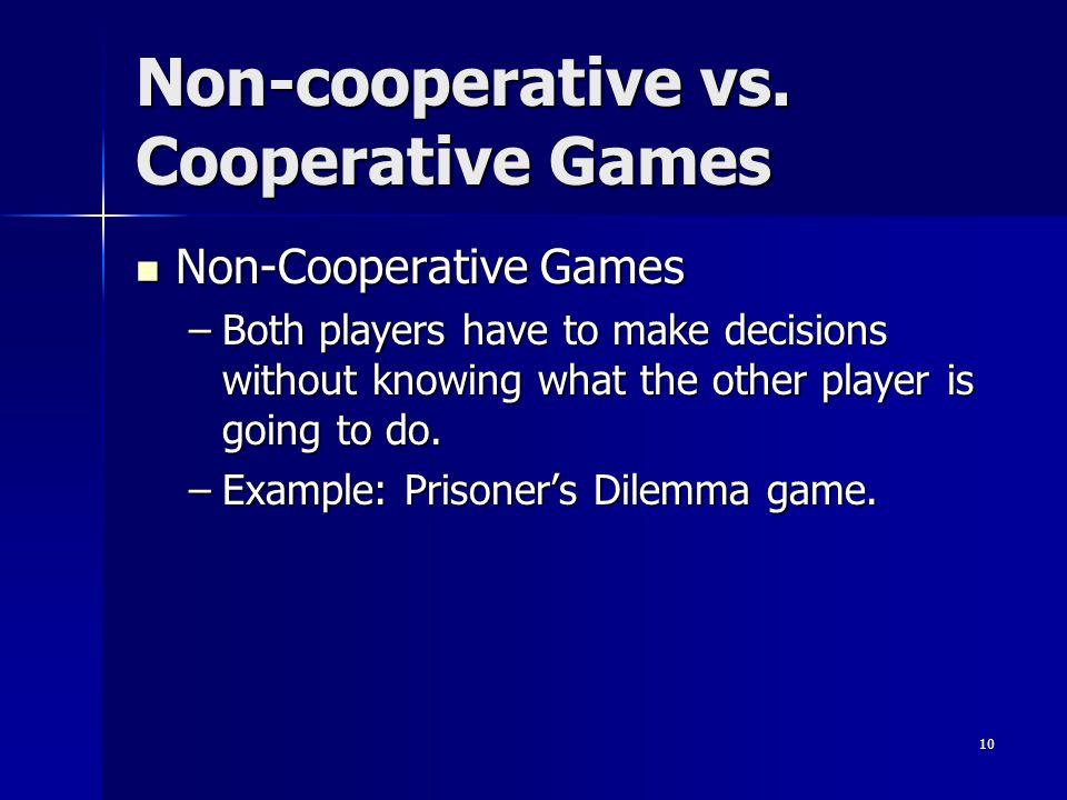 10 Non-cooperative vs.