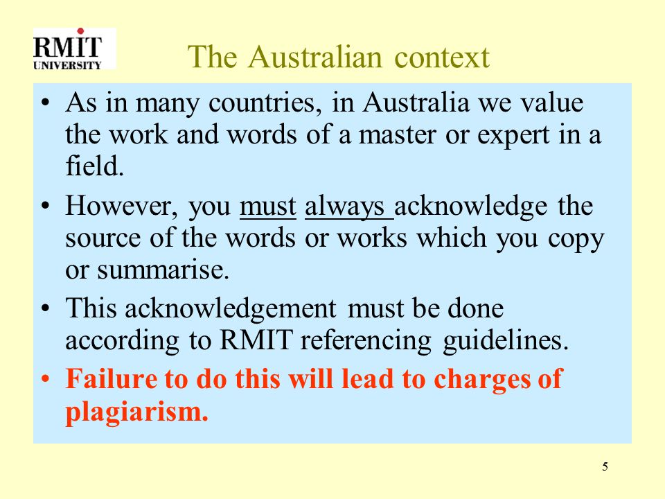 6 The Australian context - 2 We value your original work and ideas because we want you to  become independent thinkers  able to critically analyse information and ideas or create original designs, images, code, etc.