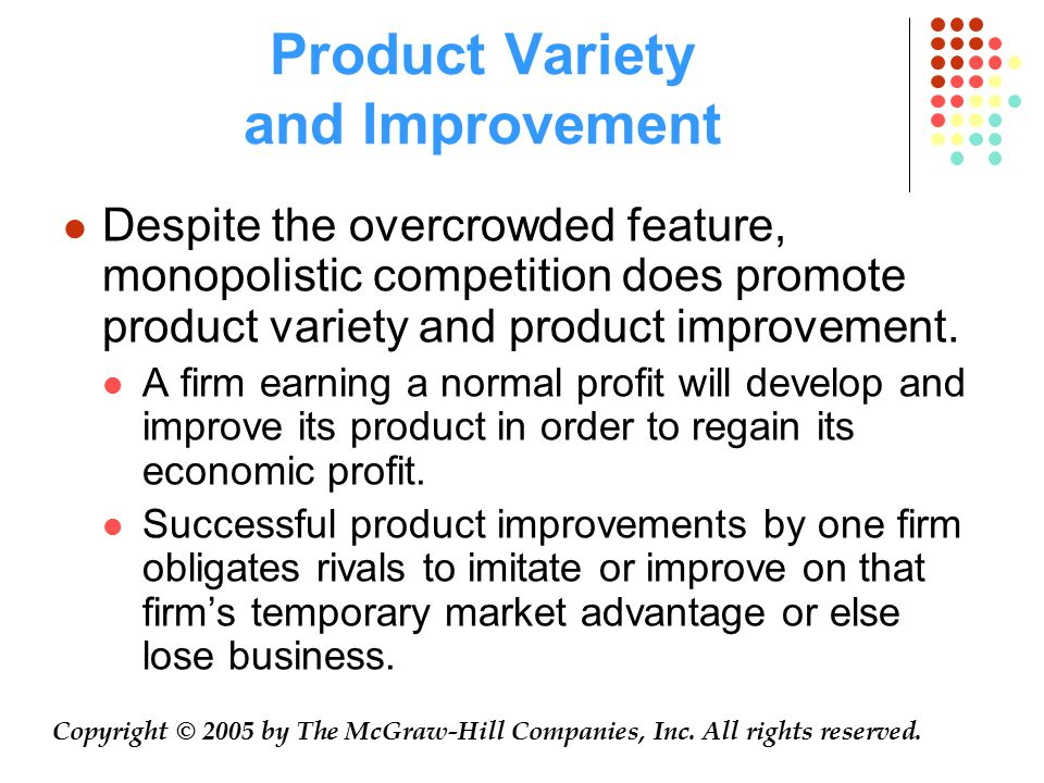 Product Variety and Improvement Copyright © 2005 by The McGraw-Hill Companies, Inc.