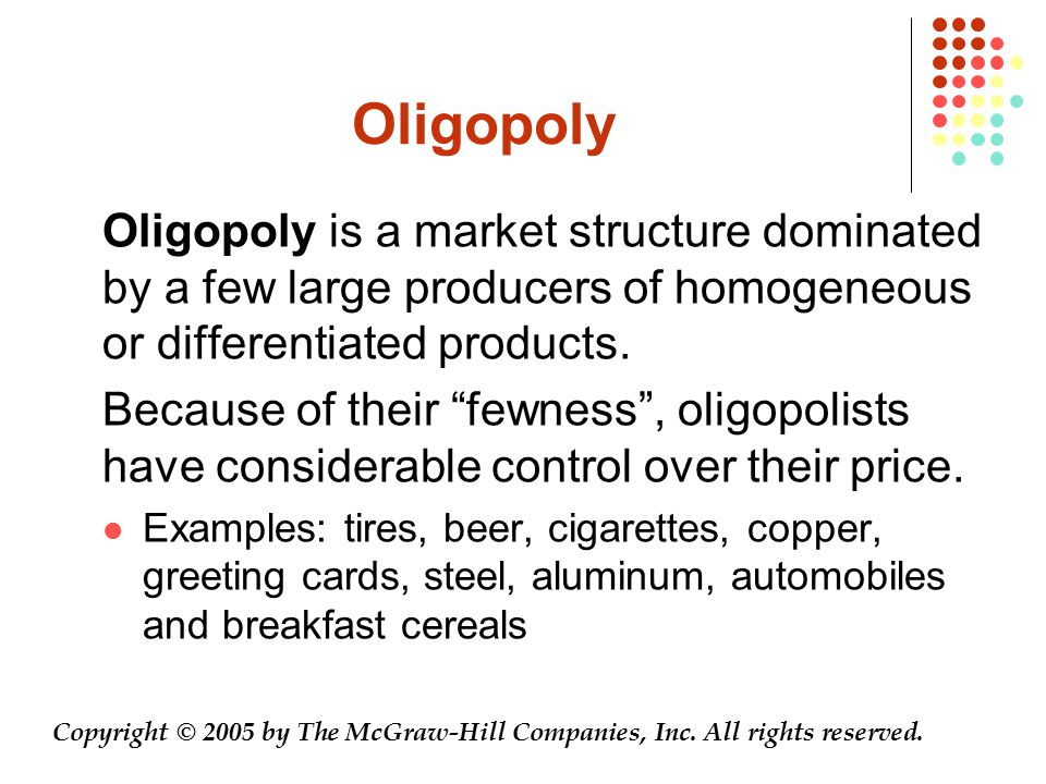 """Oligopoly Oligopoly is a market structure dominated by a few large producers of homogeneous or differentiated products. Because of their """"fewness"""", ol"""