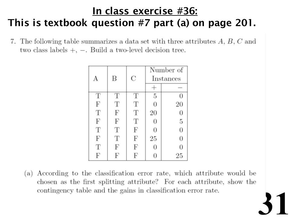 31 In class exercise #36: This is textbook question #7 part (a) on page 201.