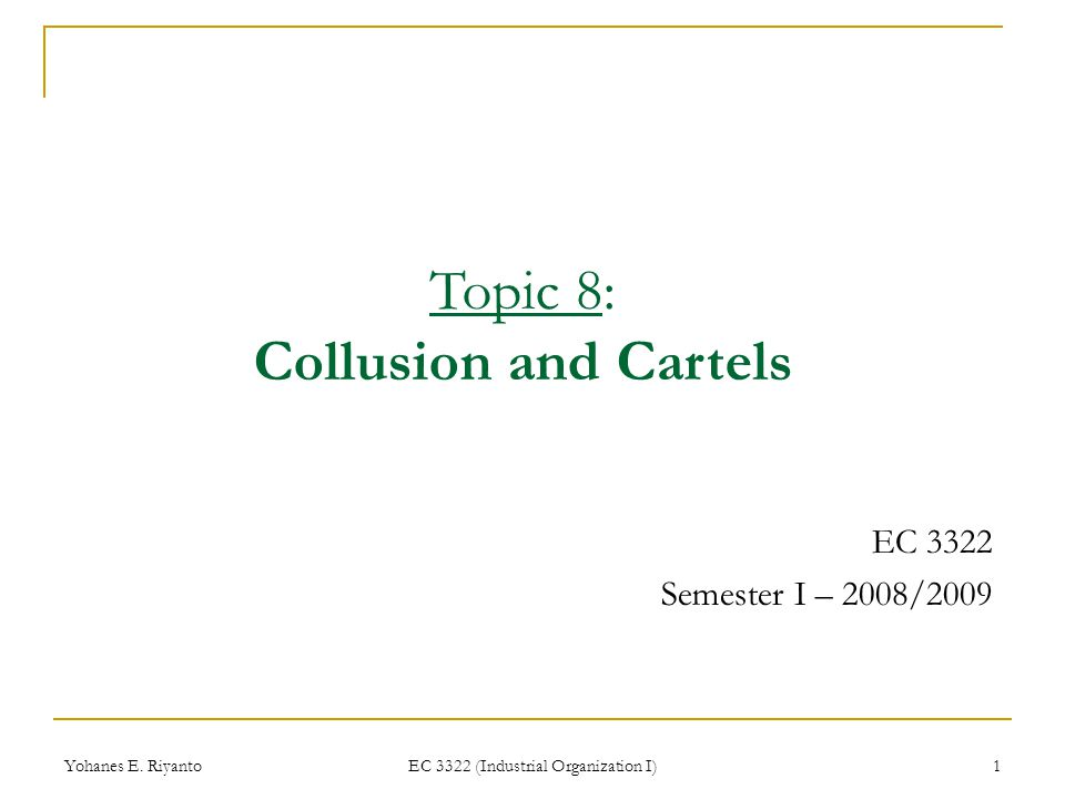 Yohanes E.Riyanto EC 3322 (Industrial Organization I) 2 Introduction What have we learned before.
