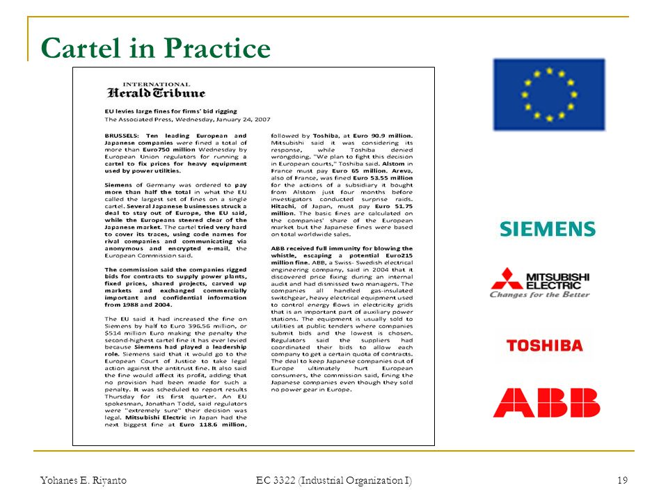 Yohanes E.Riyanto EC 3322 (Industrial Organization I) 20 Cartel in Practice F.