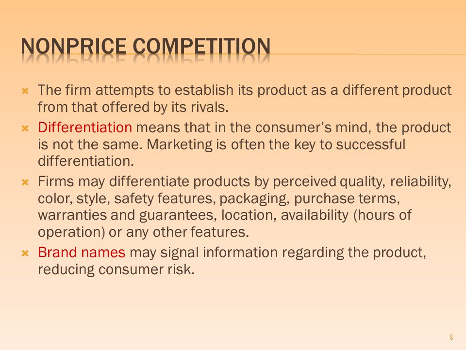  The firm attempts to establish its product as a different product from that offered by its rivals.