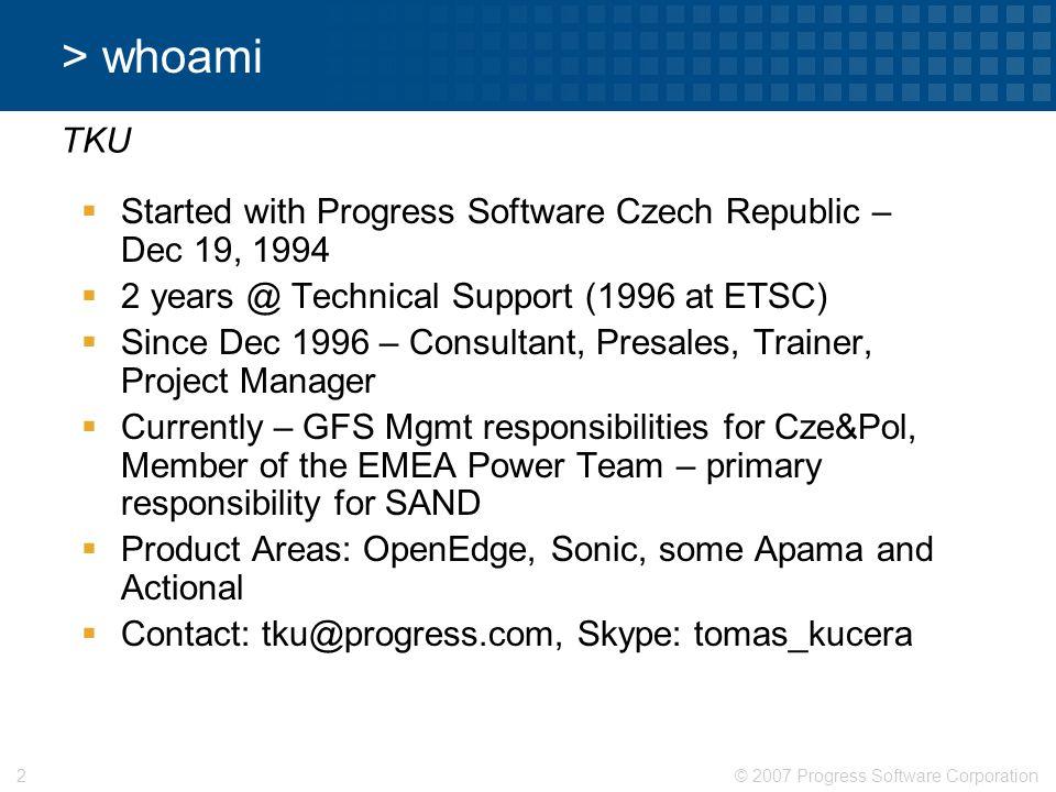 © 2007 Progress Software Corporation43