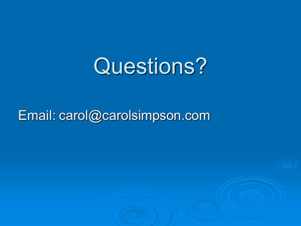 Questions Email: carol@carolsimpson.com