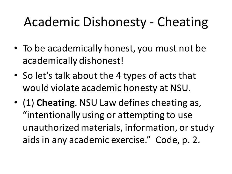 Academic Dishonesty - Fabrication (2) Fabrication.
