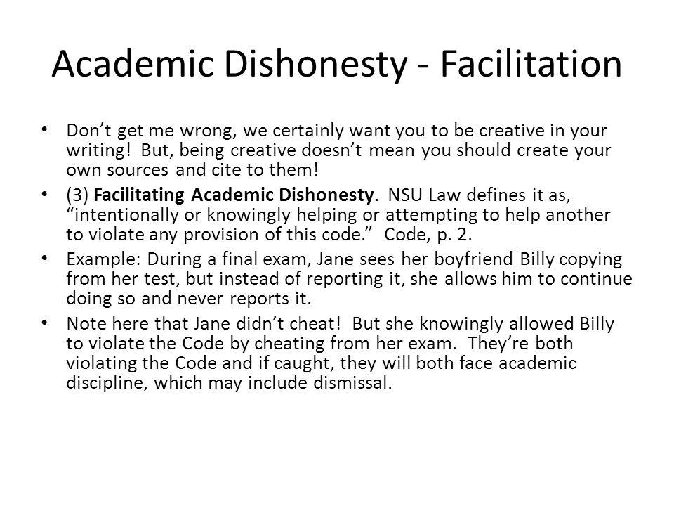 Academic Dishonesty - Plagiarism (4) Plagiarism.