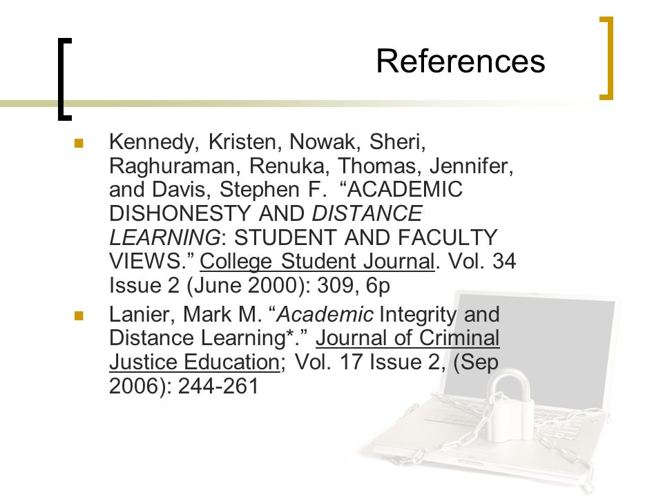 References Kennedy, Kristen, Nowak, Sheri, Raghuraman, Renuka, Thomas, Jennifer, and Davis, Stephen F.