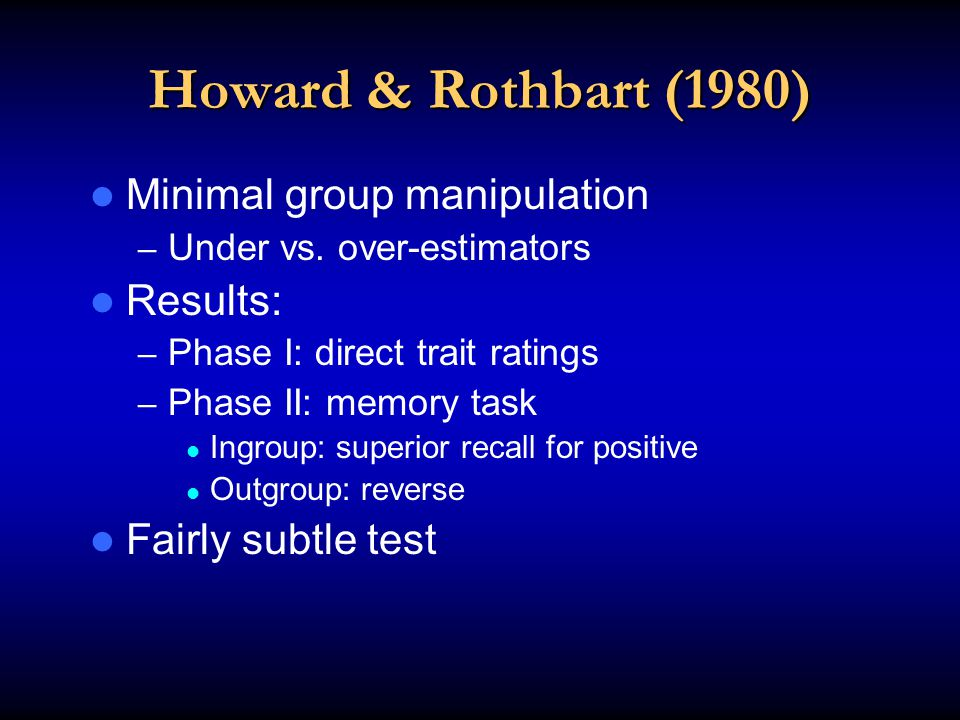 Howard & Rothbart (1980) Minimal group manipulation – Under vs.