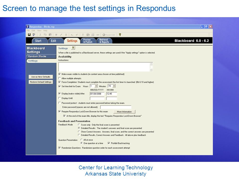 Screen to manage the test settings in Respondus Center for Learning Technology Arkansas State Univeristy
