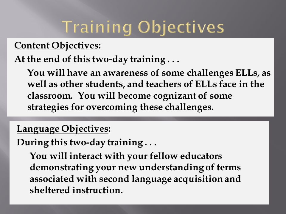 Content Objectives: At the end of this two-day training...