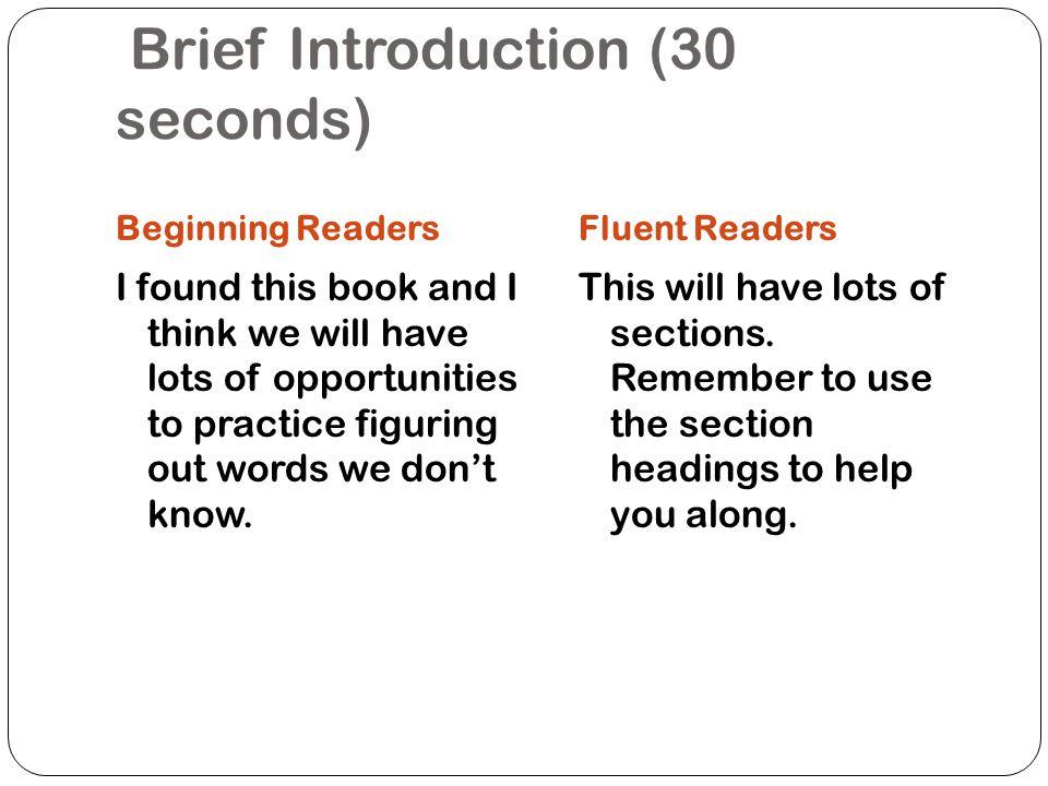 Teacher reads (30 seconds)