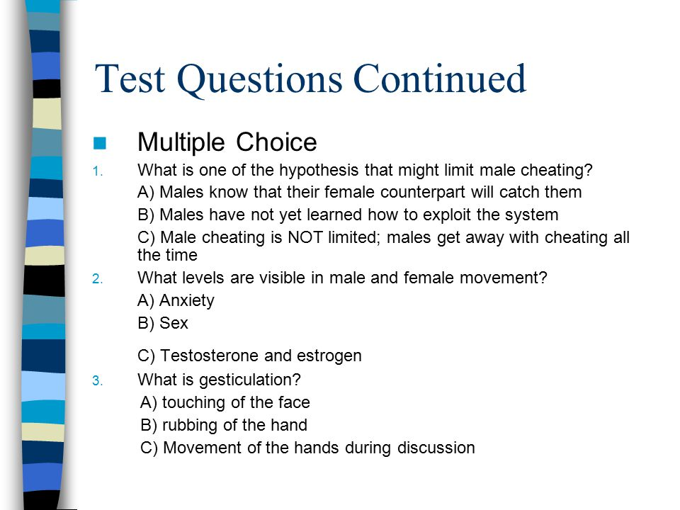 Test Questions Continued Multiple Choice 1.