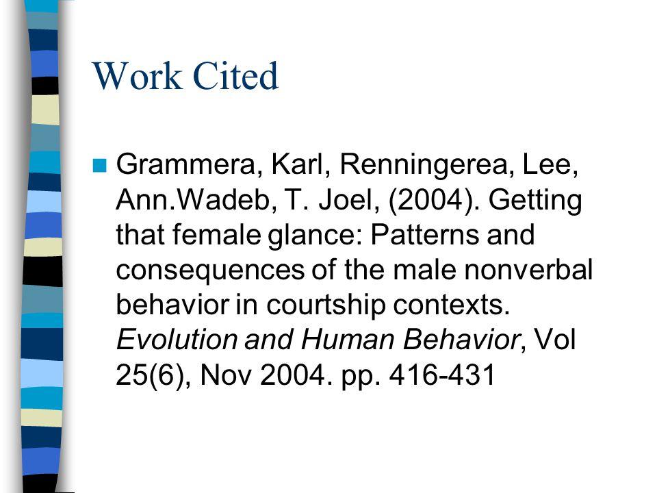 Work Cited Grammera, Karl, Renningerea, Lee, Ann.Wadeb, T.