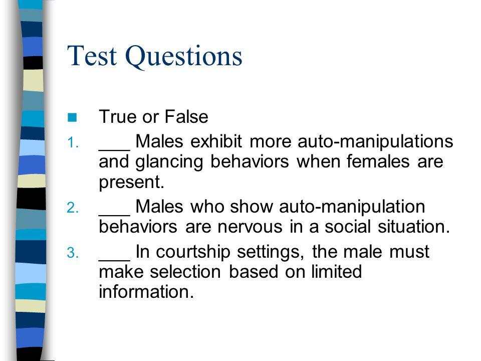 Test Questions True or False 1.