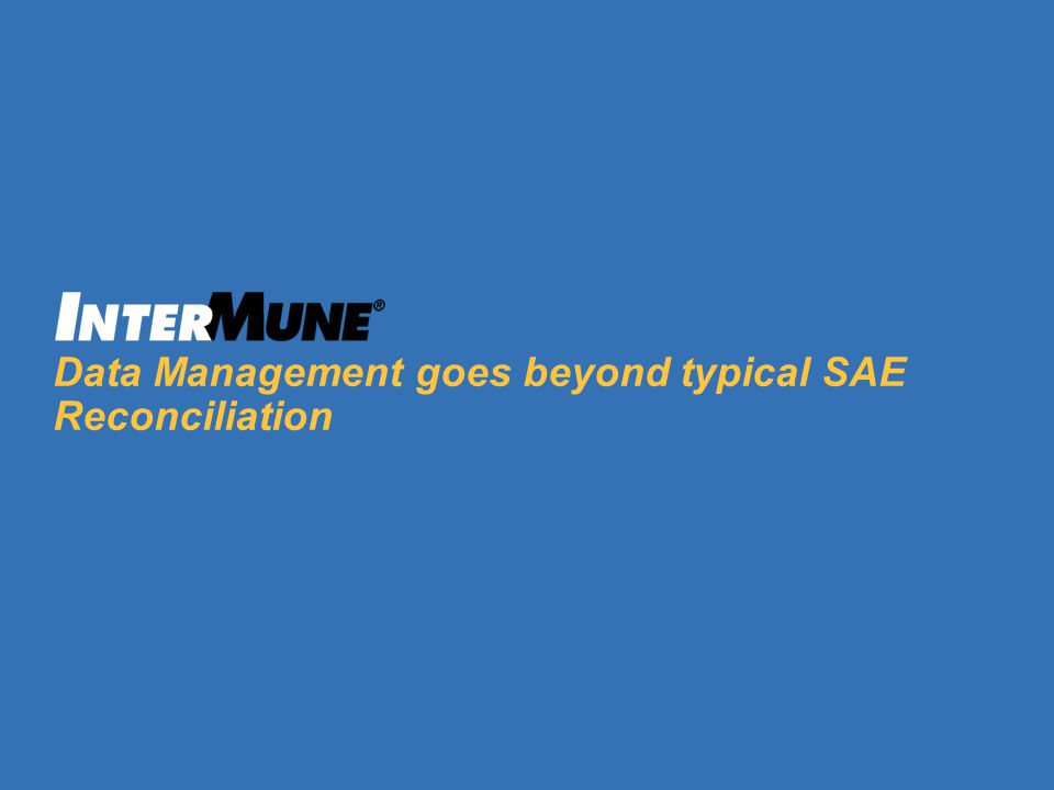 10 Data Management goes beyond typical SAE Reconciliation