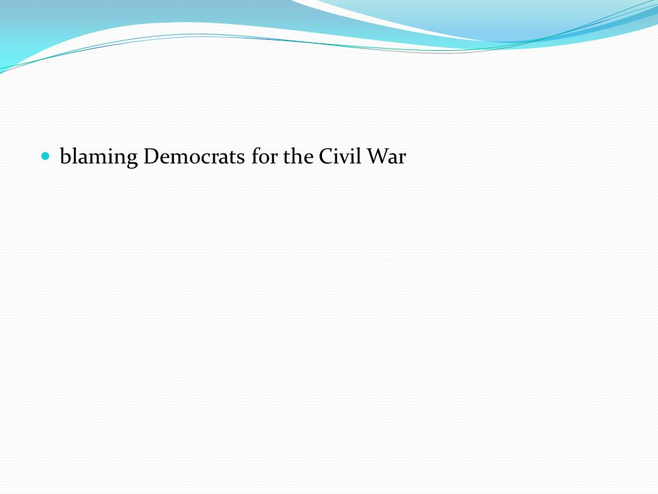 blaming Democrats for the Civil War