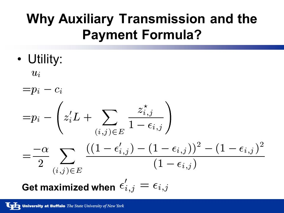 Why Auxiliary Transmission and the Payment Formula Utility: Get maximized when