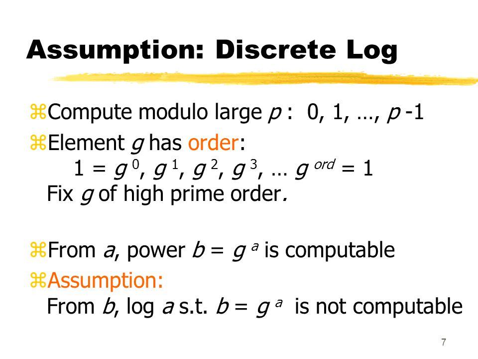 8 The Elgamal Party Game zProgram: exponentiation, discrete log, Elgamal zBooklet: group demo of send/receive zCompute k-bit integers: Expo: k 3 time DLog: √2 k time www.cs.uu.nl/~gerard/Cryptografie/Elgamal