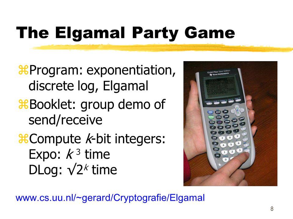 9 Symmetric encryption zSecret message is number: x zAlice and Bob share a key: z (blinder) zEncryption: y = E z (x) = x.
