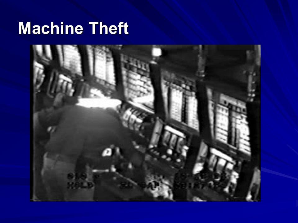 Machine Theft