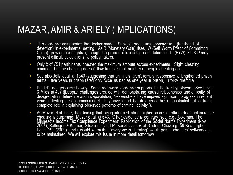 MAZAR, AMIR & ARIELY (IMPLICATIONS) This evidence complicates the Becker model.