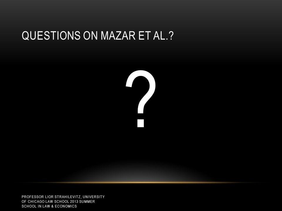 QUESTIONS ON MAZAR ET AL..