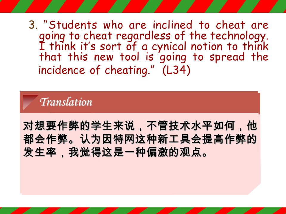 2.... and some people worry that the Internet, once hailed as the ultimate learning tool, could become the best aid yet for cheating. (L22) Paraphrase