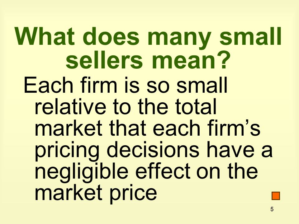 5 What does many small sellers mean.
