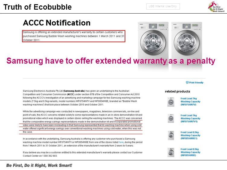LGE Internal Use Only Truth of Ecobubble Samsung have to offer extended warranty as a penalty