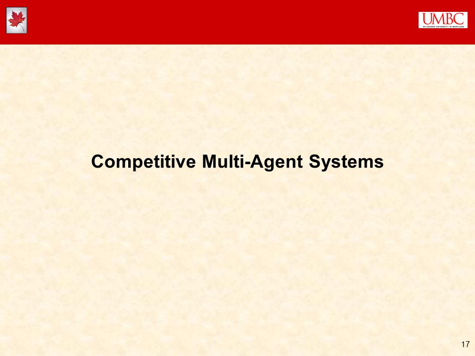 17 Competitive Multi-Agent Systems